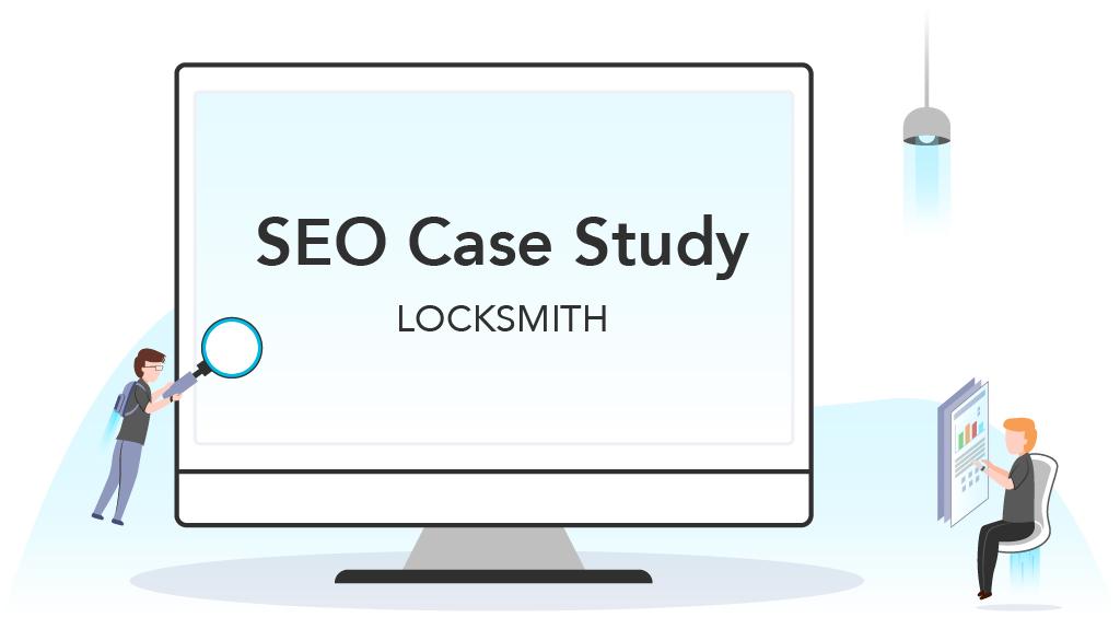 Locksmith SEO Case Study